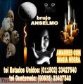 BRUJO ANSELMO, AMARRES CON MAGIA NEGRA (00502) 33427540